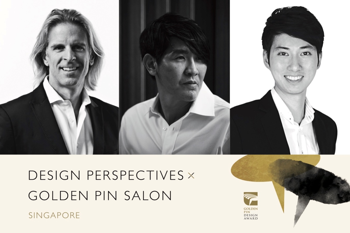 Design Perspectives x Golden Pin Salon in Singapore, 3 Design Gurus from Singapore and Taiwan in the Spotlight